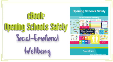 variquest opening schools safely social-emotional wellbeing